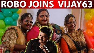 Official Statement : Robo Shanker daughter in Vijay movie !  Vijay 63