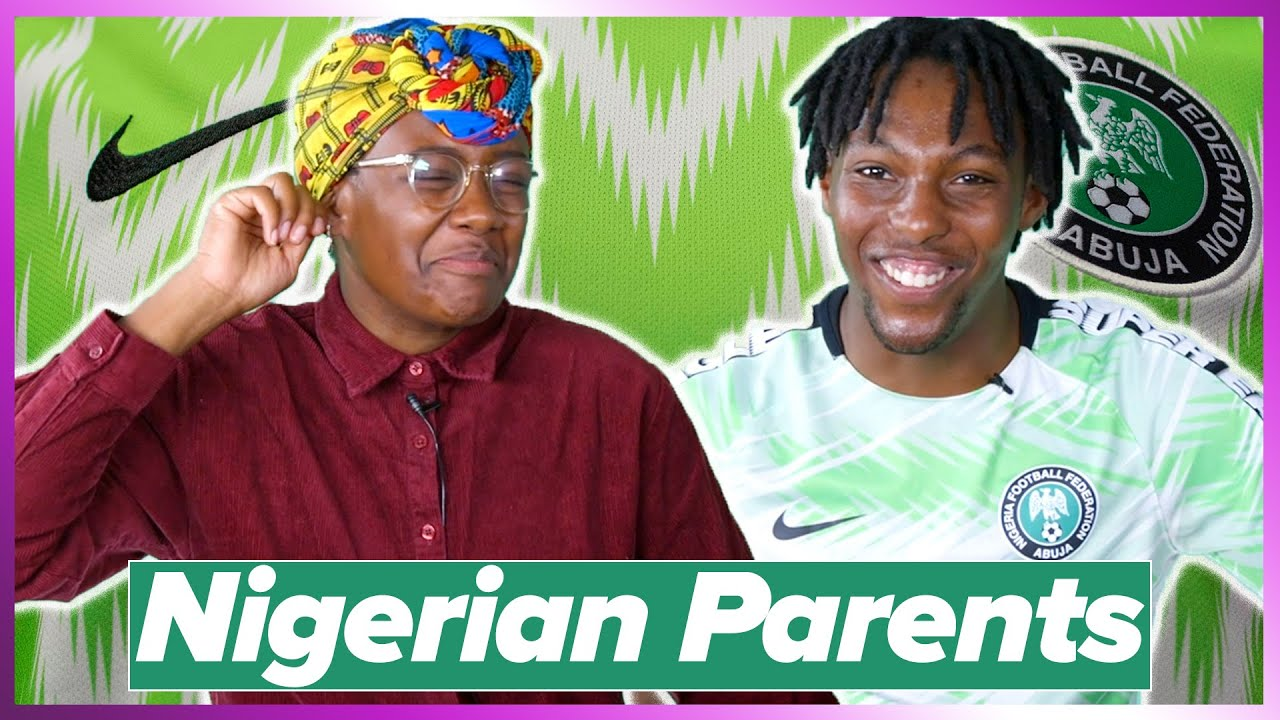 Download Things All Nigerian Parents Say