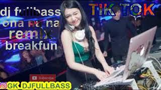 Gambar cover DJ TIKTOK ONA NA NA  REMIX |BREAKBEAT FULLBASS | DJ NAVI TIARA