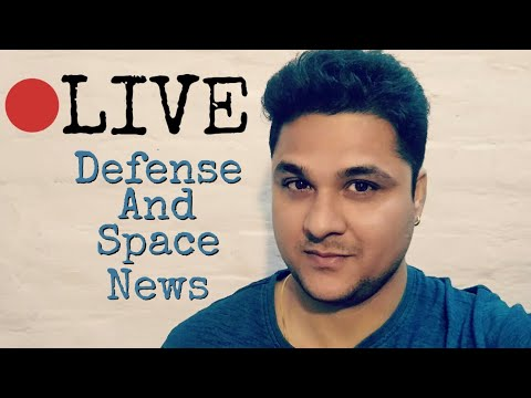 LIVE Defence And Space News