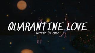 Arash Buana - Quarantine Love (lyrics)