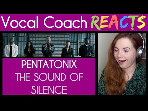 Vocal Coach reacts to Pentatonix performing The Sound of Silence