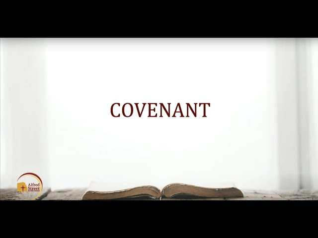 "November 19, 2019 | Bible Study | ""Covenant"" 