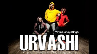 URVASHI DANCE | YoYo Honey Singh | Vipin Sharma Choreography | Dance On Urvashi Urvashi