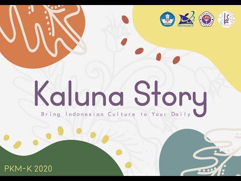 Video Pelaksanaan PKM-K 2020 - Universitas Gunadarma - KALUNA STORY