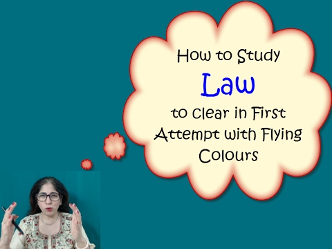 Tips to Prepare Law. How to clear Law in first attempt with flying colours
