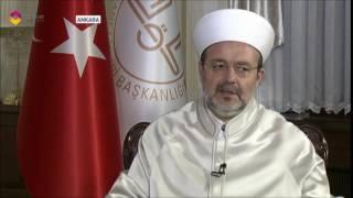 Diyanet İşleri Başkanı Prof. Dr. Mehmet Görmez, TRT Haber'de canlı yayın konuğu oldu. 2017 Video