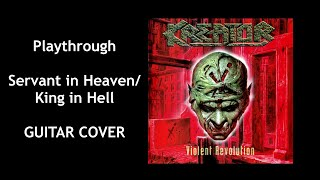 Kreator - Servant In Heaven / King In Hell - Guitar Cover With Solos (Playthrough)