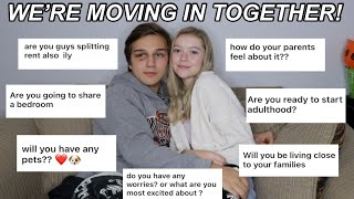 MOVING IN TOGETHER AT 18 (q&a)