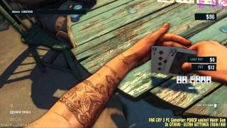 POKER against Agent Sam - FAR CRY3 - PC gameplay Ultra settings Full HD