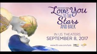 Love You To The Stars and Back US trailer