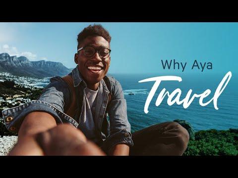 Why Aya Travel