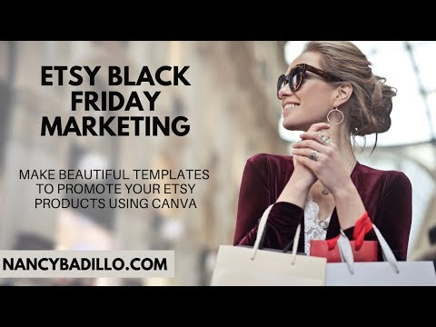 Etsy Black Friday Marketing | Etsy Marketing | Canva Tutorial | Nancy Badillo thumbnail