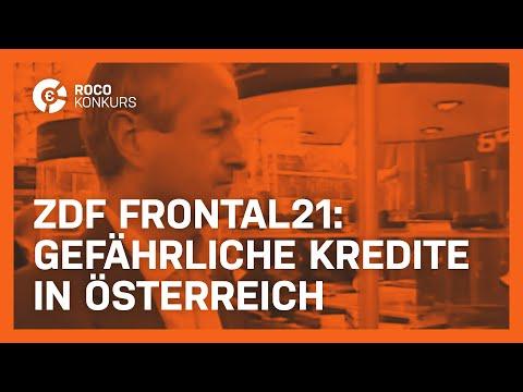 Gefährliche Kredite in Österreich - ZDF Frontal 21- ROCO