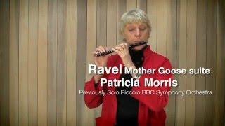 Равель, Сюита Матушка Гусыня, флейта пикколо, урок профессора Королевской Академии музыки П. Моррис