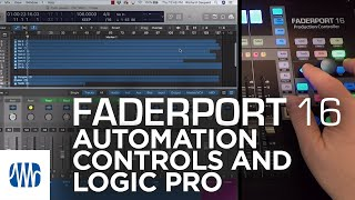 PreSonus–FaderPort 16 Automation Controls with Logic Pro