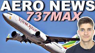 Eine Woche später: BOEING 737 MAX! AeroNews