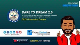 DRDO Dare to Dream 2.0 I Defence Innovation Contest 2020 I ProjectContest.com