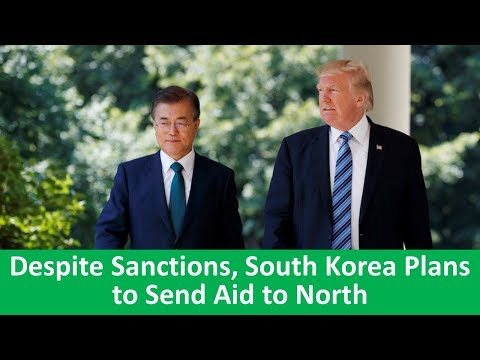 Learn English with VOA News - Despite Sanctions, South Korea Plans to Send Aid to North