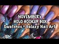 The Holo Hookup November + Galaxy Nail Art