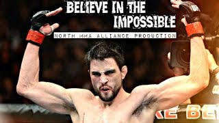 Believe In The Impossible [NORTH MMA ALLIANCE] 1080p