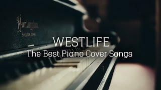 Video WESTLIFE - The Best Piano Cover Songs | Best Songs Of Westlife | Fiori Sounds download MP3, 3GP, MP4, WEBM, AVI, FLV Maret 2018