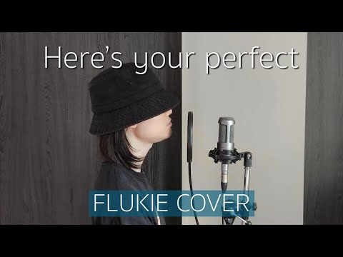 Here's Your Perfect - Jamie Miller // FLUKIE COVER