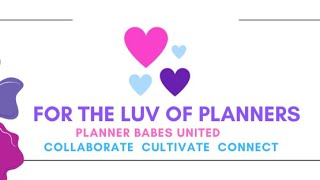 FortheLuvofPlanners Live: Planner Babes United and Challenge Reveal