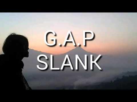 G.A.P - SLANK (lirik)