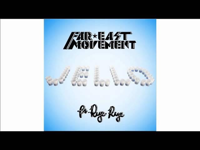 Jello by Far East Movement ft. Rye Rye | Interscope