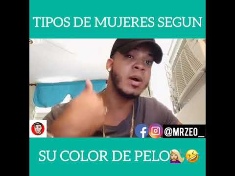 Tipos De Mujeres Segun Su Color De Pelo- Mr Zeo (Video Freestyle) @Mrzeo_