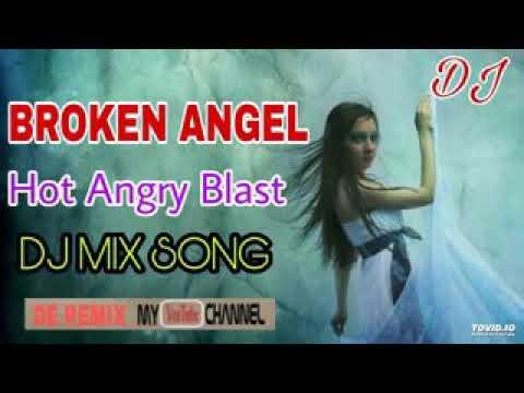 Broken Angel ||Hot Angry Blast ||Dj Mahfuz...
