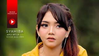 Syahiba Saufa - Aku Rela (Official Music Video)