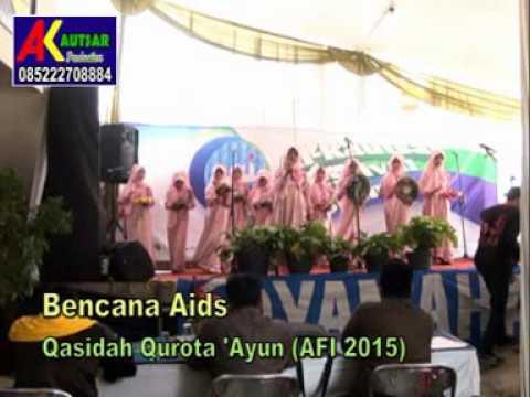 QASIDAH QUROTA AYUN BENCANA AIDS AFI 2015