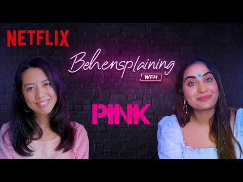Behensplaining | Kusha Kapila & Merenla Imsong review Pink | Netflix India