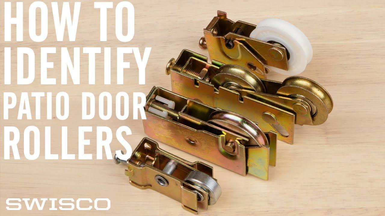how to identify patio door rollers