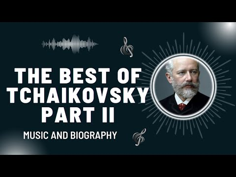 The Best of Tchaikovsky 2