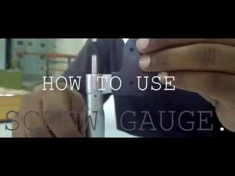 How to use a screw gauge (micrometer)