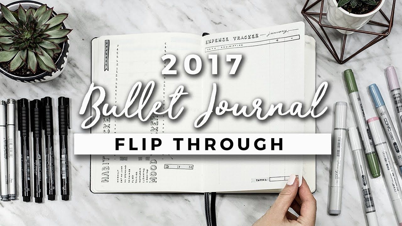 My 2017 Bullet Journal Flip Through | A YEAR IN MY JOURNAL