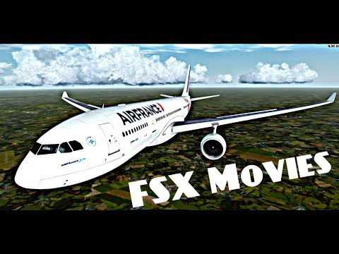 [FSX Movies] France is in the Air/ Boeing 777/787 -Airbus A330/A320