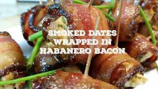 Smoked Dates With Goat Cheese And Wrapped In Habanero Bacon Recipe