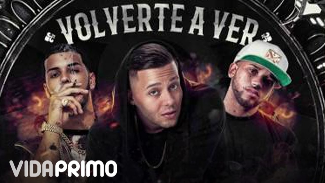 Nio Garcia Volverte A Ver Ft Anuel Aa Bryant Myers Official