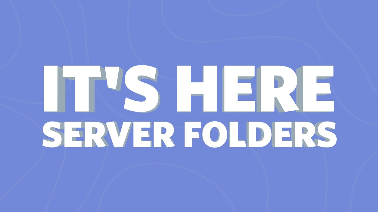 Discord finally has server folders - The Verge