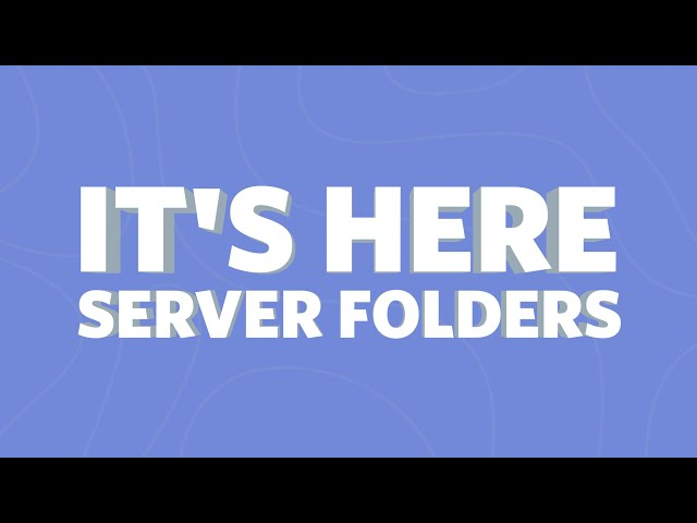 Discord now lets you group chat servers into folders | TechCrunch