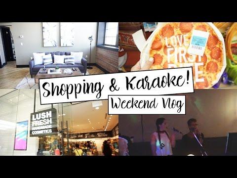 SHOPPING & KARAOKE WITH THE FAM! || Weekend Vlog!