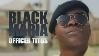 "Episode 2 - Officer Titus ""Black Maria"