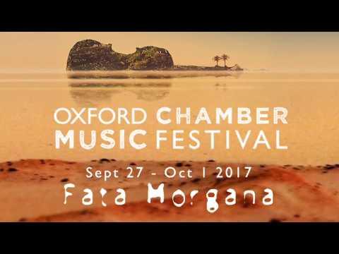 Oxford Chamber Music Festival 2017