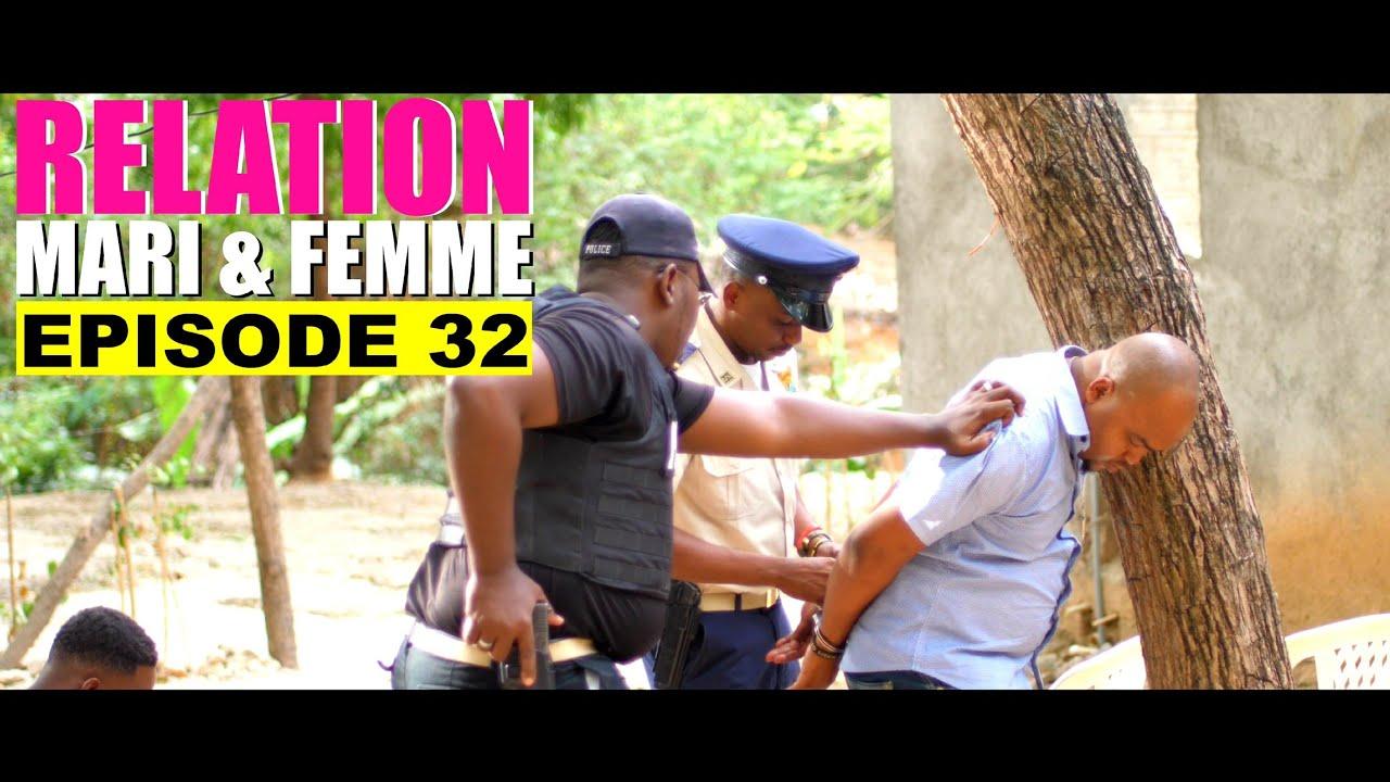 Relation Mari Et Femme épisode 32 Mk Fè Arete Wid Youtube