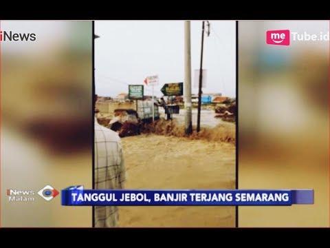 download Tanggul BKT Jebol, Semarang di Terjang Banjir - iNews Malam 09/12