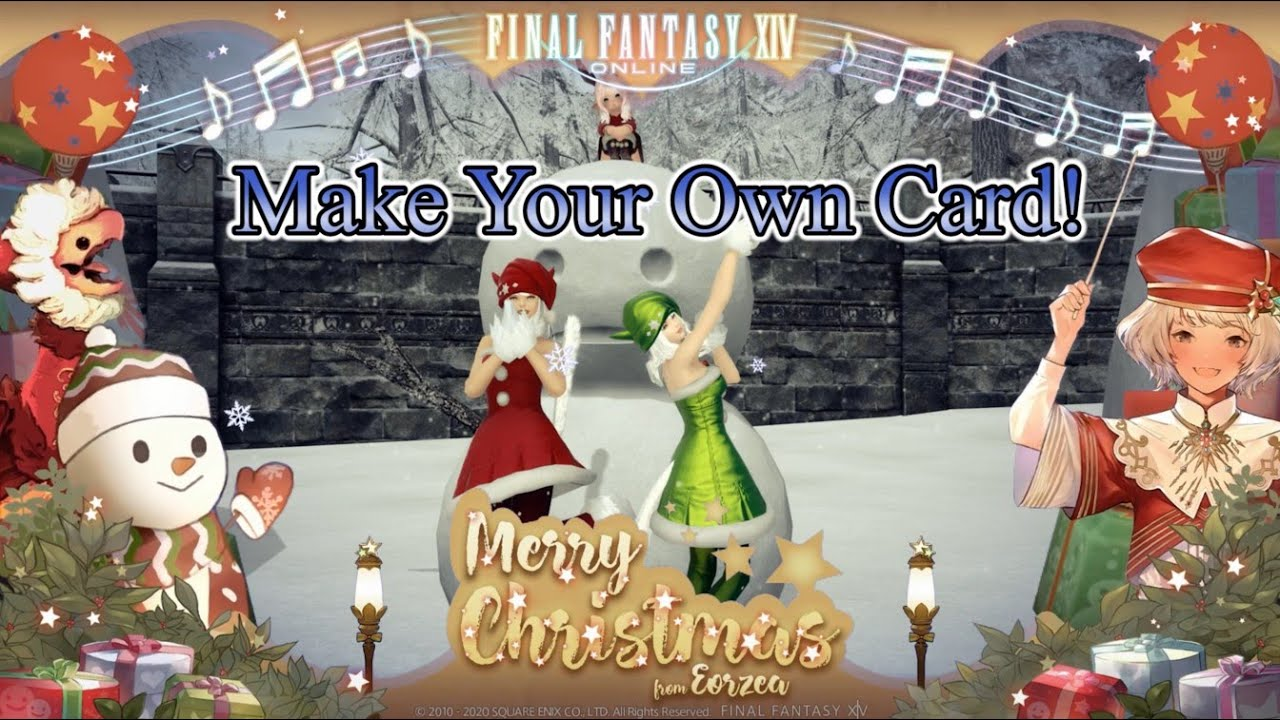 Ffxiv When Is Christmas 2021 Ffxiv Make Your Own Christmas Ff14 Greeting Cards Youtube